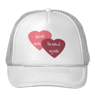 God Will Decide the Value of My Trucker Hat