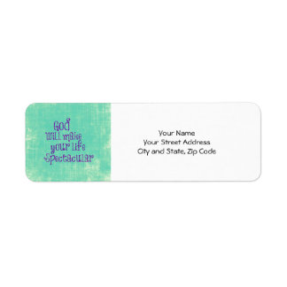 God will make your life Spectacular Quote Label