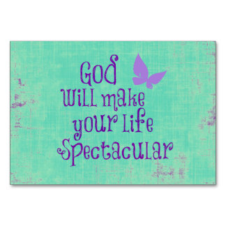 God will make your life Spectacular Quote Table Card