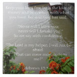 """God will never leave you. Christian Gift Ceramic Tile<br><div class=""""desc"""">Ceramic tile with a picture of a river and boats surrounded by flowers bears this promise from Jesus: Keep your lives free from the love of money and be content with what you have, because God has said, """"Never will I leave you; never will I forsake you."""" So we say...</div>"""