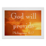 God will provide -- Philippians 4:17 Poster