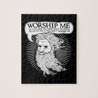 God: Worship me so I can save you from me Jigsaw Puzzle