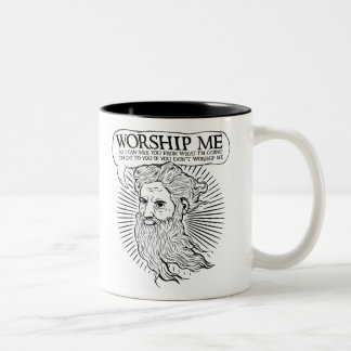 God: Worship me so I can save you from me Two-Tone Coffee Mug