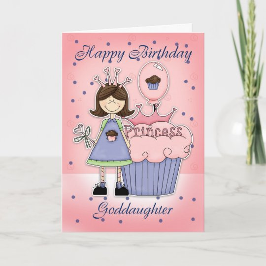 Goddaughter Birthday Card Cupcake Princess Zazzle