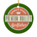 Godfather (Funny) Gift Ceramic Ornament