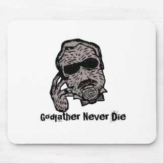 Godfather Never Die Mouse Pad
