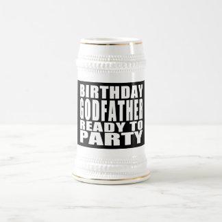 Godfathers : Birthday Godfather Ready to Party Beer Stein