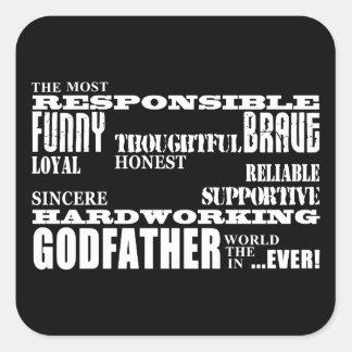 Godfathers Birthdays & Christmas : Qualities Square Sticker