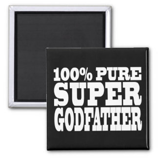 Godfathers Gifts : 100% Pure Super Godfather Magnet