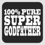 Godfathers Gifts : 100% Pure Super Godfather Square Sticker