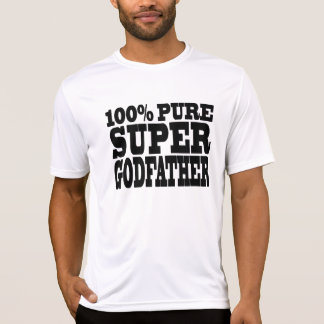 Godfathers Gifts : 100% Pure Super Godfather T-shirts
