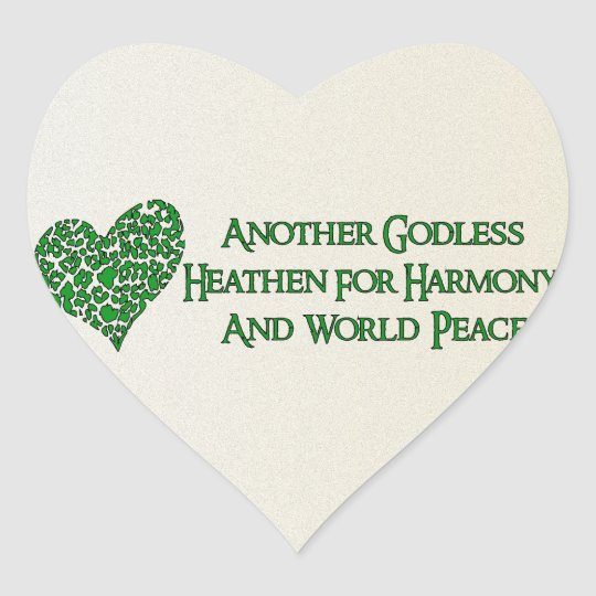 Godless For World Peace Heart Sticker