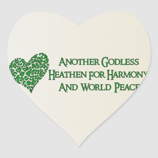 Godless For World Peace Heart Stickers
