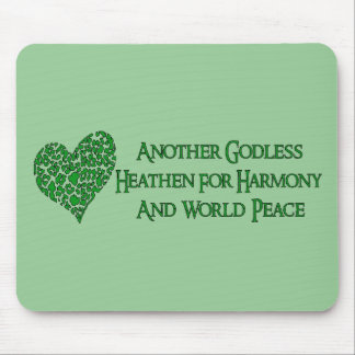 Godless For World Peace Mouse Pad