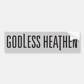 Godless Heathen Bumper Sticker - SILVER