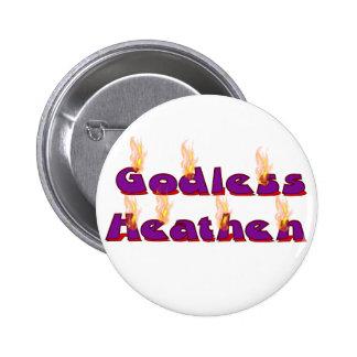 Godless Heathen Button