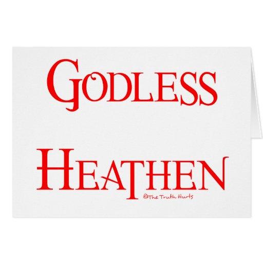 Godless Heathen Card