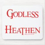 Godless Heathen Mouse Mat