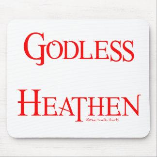 Godless Heathen Mouse Pad