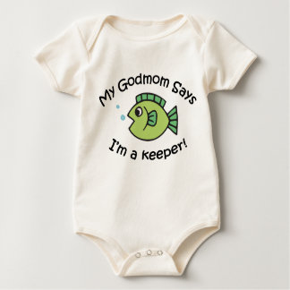 GodMom Says I'm  a Keeper! Baby Bodysuit
