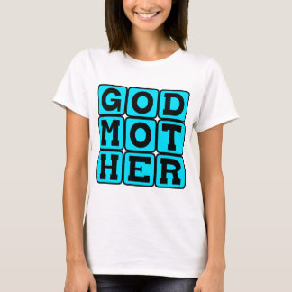 Godmother, Child's Protector T-Shirt