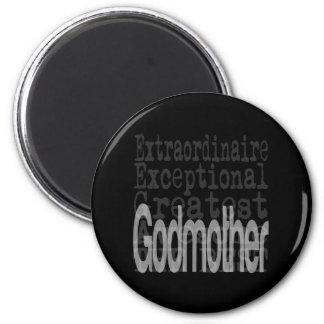 Godmother Extraordinaire 2 Inch Round Magnet