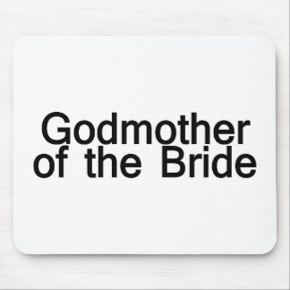 Godmother Of The Bride Mouse Pad