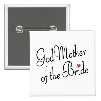 Godmother Of The Bride Pinback Buttons