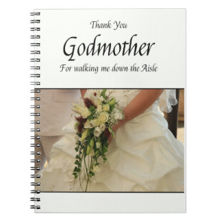 Godmother Thanks for Walking me down Aisle Spiral Notebook