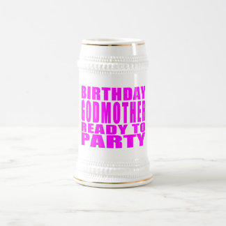 Godmothers : Birthday Godmother Ready to Party 18 Oz Beer Stein
