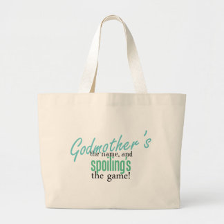 Godmother's the Name, and Spoiling's the Game Bag