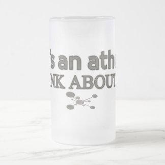 God's an Atheist. Think about it. Mug