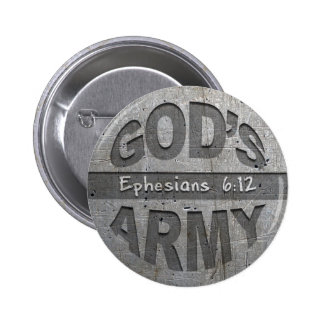 God's Army - Ephesians 6:12 Bible Verse Metal Gray 2 Inch Round Button