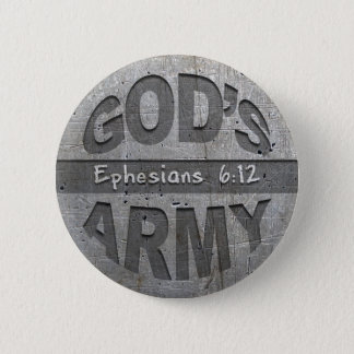 God's Army - Ephesians 6:12 Bible Verse Metal Gray Button