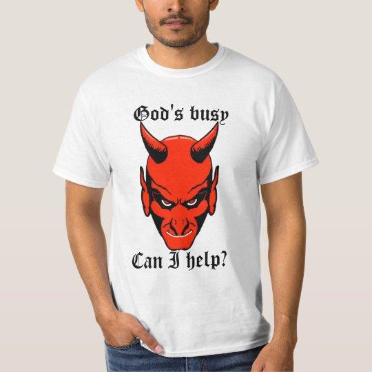 God's busy T-Shirt