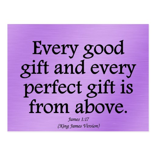 God's gifts are good and perfect James 1:17 Postcards