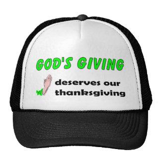 Gods giving deserves our thanksgiving trucker hat