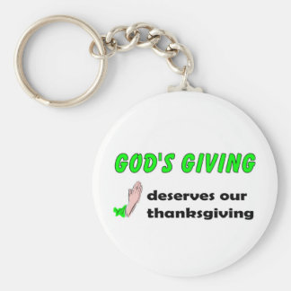 Gods giving deserves our thanksgiving keychain