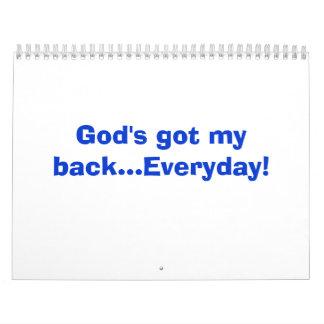God's got my back...Everyday! Calendar