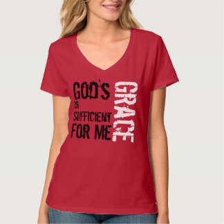 God's Grace Is Sufficient 2 Cor 12:9 Shirt