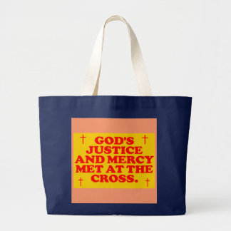 God's Justice And Mercy Met At The Cross. Large Tote Bag