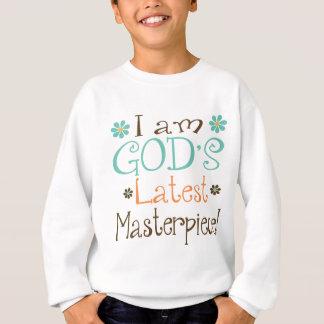 Gods Latest Masterpiece Sweatshirt