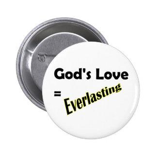 Gods love equals everlasting Christian design 2 Inch Round Button