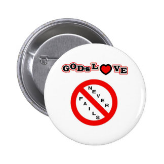 God's Love Never Fails Pins