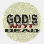 """God's not dead"" Classic Round Sticker"