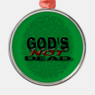 """""""God's not dead"""" Round Metal Christmas Ornament"""