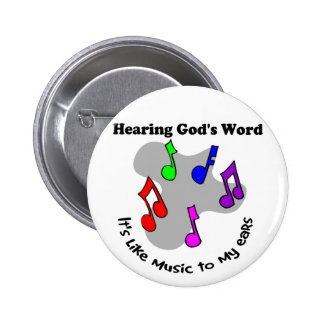 God's word is like music 2 inch round button