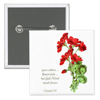 God's Word Scripture Geranium Flower Quote 2 Inch Square Button