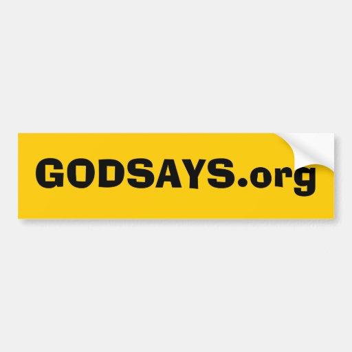 GODSAYS.org #2 Bumper Sticker