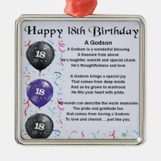 Godson poem - 18th Birthday Design Metal Ornament